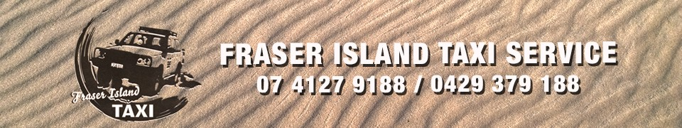 Fraser Island Taxi Service